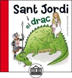 Sant Jordi i el drac de Anna Canyelles ✿ Libros infantiles y juveniles - (De 3 a 6 años) ✿