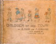 Children of Our Town (Picture Book) ebook by Carolyn Wells,E. Mars, Illustrator,M. H. Squire, Illustrator