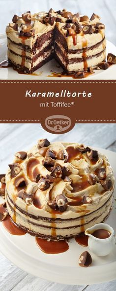 Karamelltorte mit Toffifee® - Saftiger Teig mit Toffifee® und Karamellcremefüllung #rezept #karamell #torte