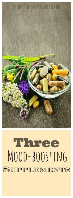 3 Mood Boosting Supplements - The Healthy Happy Woman