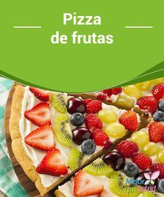 Pizza de frutas  A los niños les encanta la pizza. Pero no hay manera de que coman fruta. Por eso aquí te enseñamos algunas recetas divertidas para que puedas hacer pizza de frutas