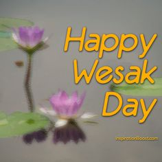 Happy Wesak Day 2013 to all Buddhist =D