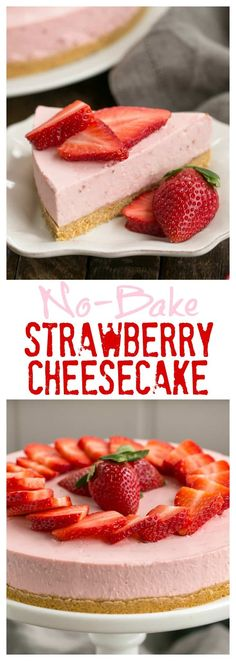 No-Bake Strawberry Cheesecake with luscious, ripe fresh berries and no oven needed! #strawberry #cheesecake #nobake