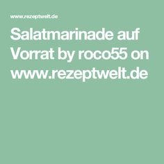 Salatmarinade auf Vorrat by roco55 on www.rezeptwelt.de