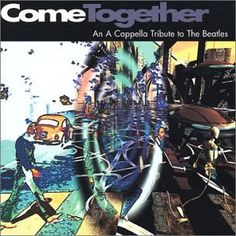 Come Together: An A Cappella Tribute to the Beatles Nu Millennium http://www.amazon.com/dp/B000066RLL/ref=cm_sw_r_pi_dp_E609tb04XAJR6