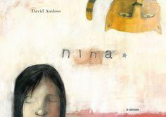 Nina - David Ausloos : filosofisch prentenboek over de zoektocht naar jezelf. Plaats : 3-6j AUSL