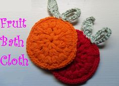 DIY: Crochet Fruit Bath Cloth
