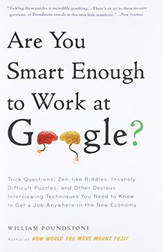 [PDF] Download Are You Smart Enough to Work at Google? By William Poundstone Full Ebook