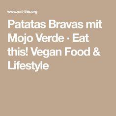 Patatas Bravas mit Mojo Verde · Eat this! Vegan Food & Lifestyle