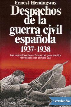 Se reúnen en este volumen por primera vez las crónicas que Ernest Hemingway escribió entre 1937 y 1938, cuando se trasladó a España para informar sobre los acontecimientos de la guerra civil española. Se publican ahora tal como Hemingway las escri...