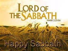 Happy Sabbath - Lord of the Sabbath