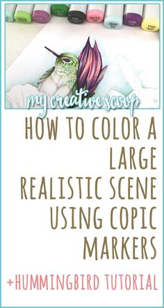 How to Color a Large Realistic Scene using Copic Markers+Hummingbird Tutorial - Step by step Coloring Tutorial and tips on coloring a scene. Copic Marker Art, Copic Pens, Brush Markers, Sketch Markers, Alcohol Markers, Copics, Copic Art, Alcohol Inks, Copic Drawings