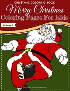 Christmas Coloring Book - Merry Christmas Coloring Pages for Kids - Volume 1