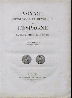 """""""Voyage pittoresque et historique de L'Espagne"""" de Alexandre Laborde, publicado en 1820. Un fantástico relato por la España que atraía a los viajeros románticos"""