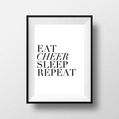 Eat CHEER Sleep Repeat Art Print Digital Download by CheerLoveCo