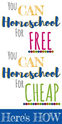 You CAN homeschool for free and cheap tight budget from The Frugal Homeschooling Mom
