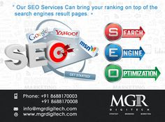 MGR DIGITECH SEO services can bring bring your ranking on  top of the search engines result pages.  For more details Contact us today : Contact: Phone: +91 8688170003 +91 8688170008 Email-Id:info@mgrdigitech.com Website:www.mgrdigitech.com  #MGR, #MGRDigitech, #Digital, #OnlineSales, #DigitalSolutions, #SEO?