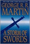 """Reading """"A Storm of Swords"""" the third book in George R. Martin's A Song of Fire and Ice series and loving it."""