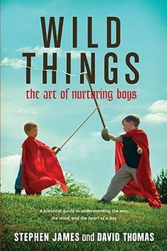 """[""""Playing off the themes in the Caldecott Medal-winning children's book \""""Where the Wild Things Are, \"""" this informative, practical, and encouraging guide will help parents guide boys down the path to healthy and authentic manhood. \""""Wild Things\"""" addresses the physical, emotional, and spiritual parts of a boy, written by two therapists who are currently engaged in clinical work with boys and their parents and who are also fathers raising five sons. Contains chapters such as \""""Sit Still  Pay..."""