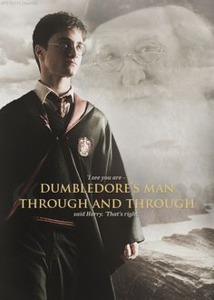 'Dumbledore's Man Through and Through'