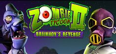 Games Direct Link: Zombie Tycoon 2: Brainhov's Revenge