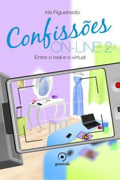 Confissões On-Line 2: Entre o Real e o Virtual - Iris Figueiredo - #Resenha | OBLOGDAMARI.COM