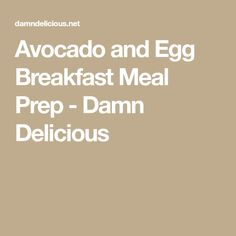 Avocado and Egg Breakfast Meal Prep - Damn Delicious Eggs And Kale, Salad With Balsamic Dressing, Meal Prep Containers, Breakfast Recipes, Prepping, Avocado, Vegetarian, Stuffed Peppers, Meals