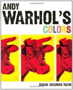 Andy Warhol's Colors by Susan Goldman Rubin, http://www.amazon.com/dp/0811857212/ref=cm_sw_r_pi_dp_gloPtb08N3RPQ