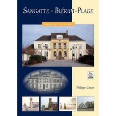 Sangatte–Blériot-Plage - Regards Croisés