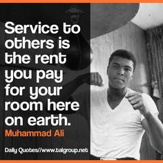 Career Lesson: Service to others is the rent you pay for your room here on earth #Leadership #Quote #Kindness #Tech