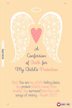 Refuse to fear concerning your children! Pray for them and trust God to protect them.