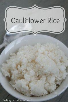 Cauliflower Rice - Tastes great! - Eating on a Dime