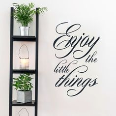 Sweetums Enjoy the Little Things Wall Decal 22.5-inches wide x 36-inches tall