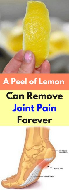 A Peel of Lemon Can Remove Joint Pain Forever - Workout Hit