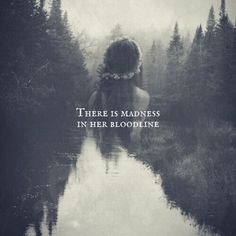 ♧ Reckless Love ♧ There is madness in her bloodline Poetry Quotes, Words Quotes, Sayings, Self Love Quotes, Quotes To Live By, Writing Inspiration, Character Inspiration, Dark Quotes, Gothic Quotes