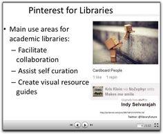 Pinterest for Academic Libraries (slideshare)