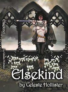 Laurie's Paranormal Thoughts and Reviews: Elsekind by Celeste Hollister @JGBookSolutions @celesteavonne