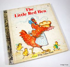 Vintage Children's Book, The Little Red Hen, First Little Golden Book   This was my favorite story!