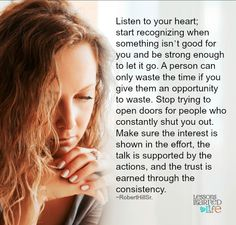 Your heart, listen to it.
