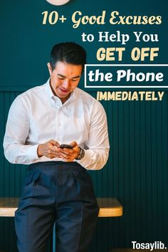 Everyone has experienced that moment at which they needed some excuses to get off the phone immediately, whether it's after getting bored or needing to change between calls.    Here are some of the excuses to get off the phone that you can use, whether you are speaking with a friend, a colleague, your partner, or your parents.    #excusestogetoffphone Your Boyfriend, Me As A Girlfriend, Say Hi, Say Hello, I Call You, Told You So, Weather Change, Good Excuses, I Am Sorry