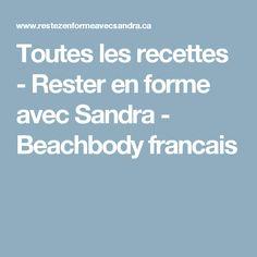 Toutes les recettes - Rester en forme avec Sandra - Beachbody francais