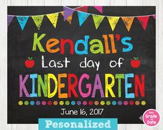 last day of KINDERGARTEN, Last Day of School Sign, Last Day of School Chalkboard Sign Printable Photo Prop Graduation, ANY SIZE or Grade by ABCSongShop on Etsy