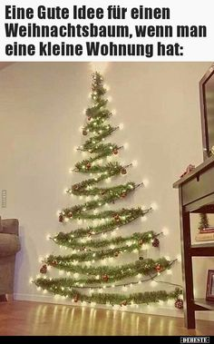 People are turning to original solutions that replace the natural Christmas tree.A wall Christmas tree is one of the beautiful alternatives to classic trees Wall Christmas Tree, Simple Christmas, Christmas Home, Apartment Christmas, Christmas Tress, Cheap Christmas, Christmas Tree Made Of Lights, Natural Christmas, Funny Christmas