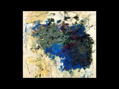Joan Mitchell - Abstract - YouTube