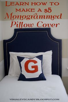 DIY envelope pillow cover. So easy to do! visualeyecandy.blogspot.com #easysewpillow #monogram #pillow