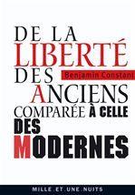 De la liberté des anciens comparée à celle des modernes, Benjamin Constant