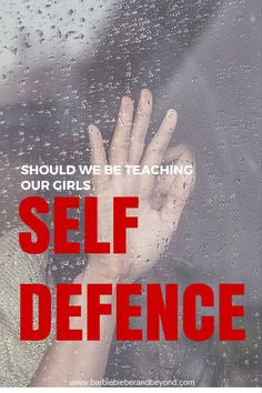 Its a scary world, Self Defence - Should We Be Teaching Our Daughters how to defend themselves?