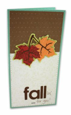 """Fallin'...for you!"" Cricut Card Project Idea from Creative Memories http://www.creativememories.com"