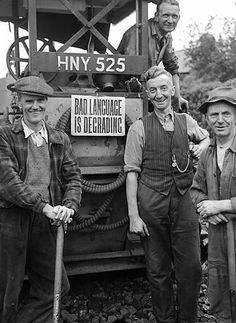 """A """"Bad Language is Degrading"""" sign on a steam roller in Pontardawe"""