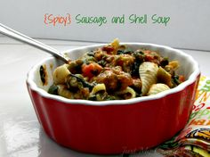 {Spicy} Sausage and Shell Soup | Just My Crazy Kitchen